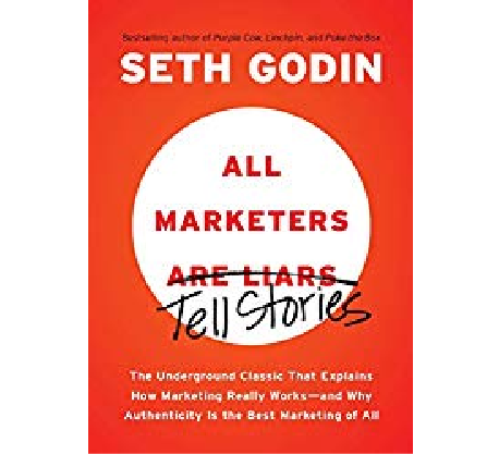Book Review: Godin Tells it Like is with All Marketers Are Liars
