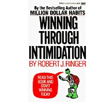 Robert Ringer's To Be Or Not To Be Intimidated? That is the Question.