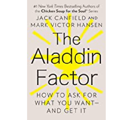 Book Review: The Aladdin Factor by Jack Canfield and Mark Victor Hansen