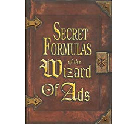 Book Review: Secret Formulas of The Wizard of Ads~
