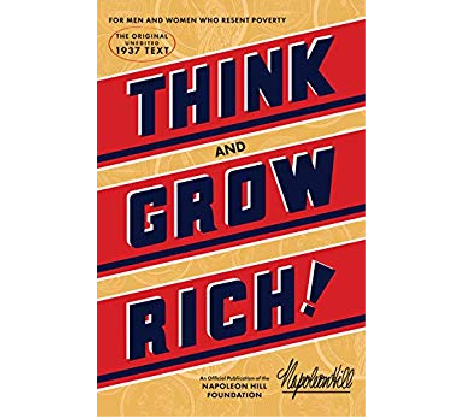 Book Review: Think and Grow Rich by Napoleon Hill ~