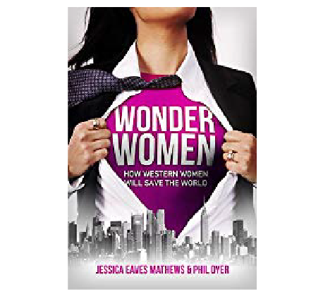 Spotlight on Wonder Women: How Western Women Will Save the World