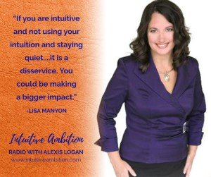 Lisa Manyon on Intuitive Ambition